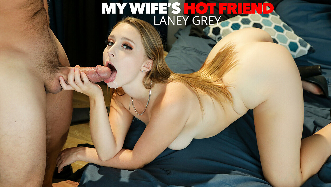 [MyWife'sHotFriend] Laney Grey, Brad Newman (Laney Grey Fucks Her Friend's Husband One Last Time / 11.07.2020)
